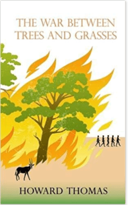 "The cover of ""The War Between Trees and Grasses"""