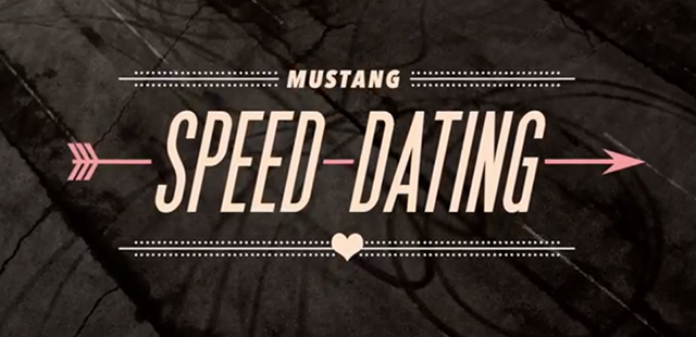 Ford - Mustang Speed Dating