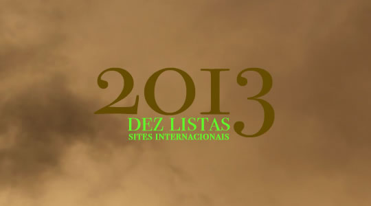 DEZ LISTAS INTERNACIONAIS DOS MELHORES DISCOS DE 2013
