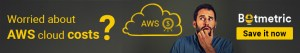worried about aws cloud