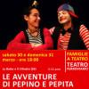 LE AVVENTURE DI PEPINO E PEPITA - sabato 30 e domenica 31 marzo - ore 18:00 teatro ferroviario