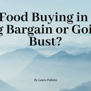 Bulk Food Buying in 2020: Big Bargain or Going Bust?