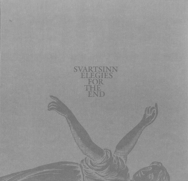Svartsinn - Elegies for the End