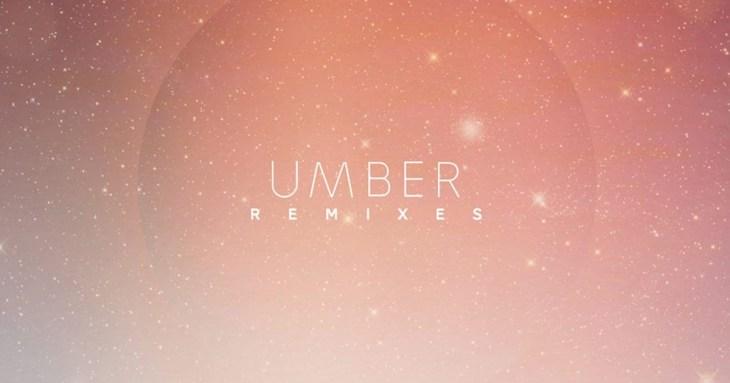 Umber Remixes
