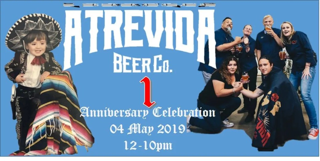 Photo Credit: Atrevida Beer Co  | This Weekend's Hoppy Happenings, May 4-5, 2019
