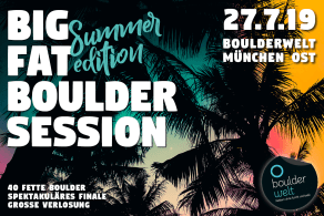 Big Fat Boulder Session 2019 am 27.7.19 in der Boulderwelt München Ost