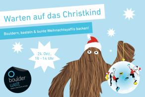 Boulderwelt Regensburg Auszug Eventankündigung Bouldern Klettern Veranstaltung Warten auf das Christkind