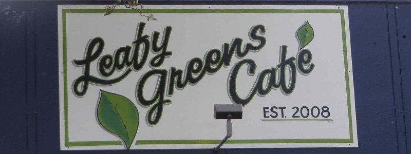 Leafy Greens Cafe - Picture of Sign