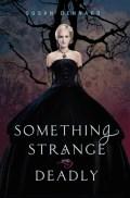 Something Strange & Deadly