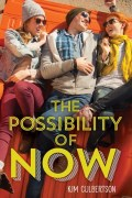 The Possibilty of Now