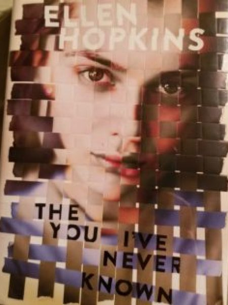 The You I've Never Known - Ellen Hopkins review