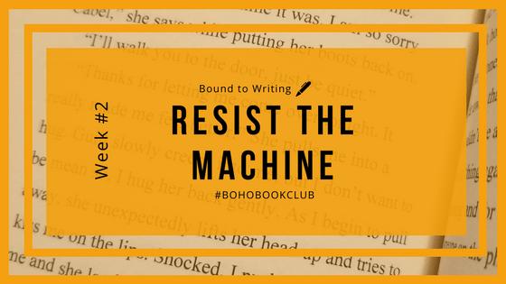 Resist the Machine Boho Book Club Week 2