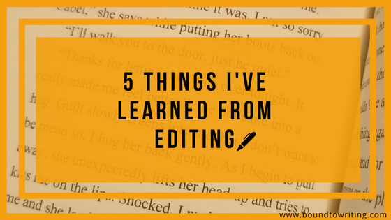 5 Things I've Learned From Editing