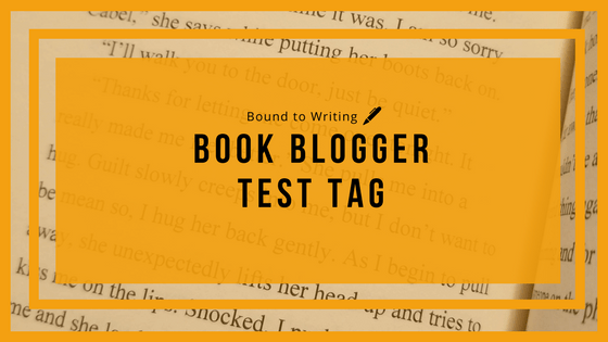 Book Blogger Test Tag