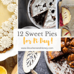 12 Deliciously Sweet Pies for Pi Day| BourbonandHoney.com -- Chocolatey, fruity, creamy, fresh and sweet, celebrate Pi Day and everyday with this round up of 12 deliciously sweet pie recipes!