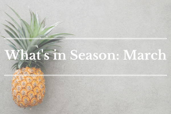 What's in Season: March | BourbonandHoney.com -- From blood orangesand grapefruitto papaya and pineapple this 'What's in Season' feature is a collection ofthe best fruits, veggies and recipes for the month of March.