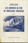 Trains de montagne Tome 1