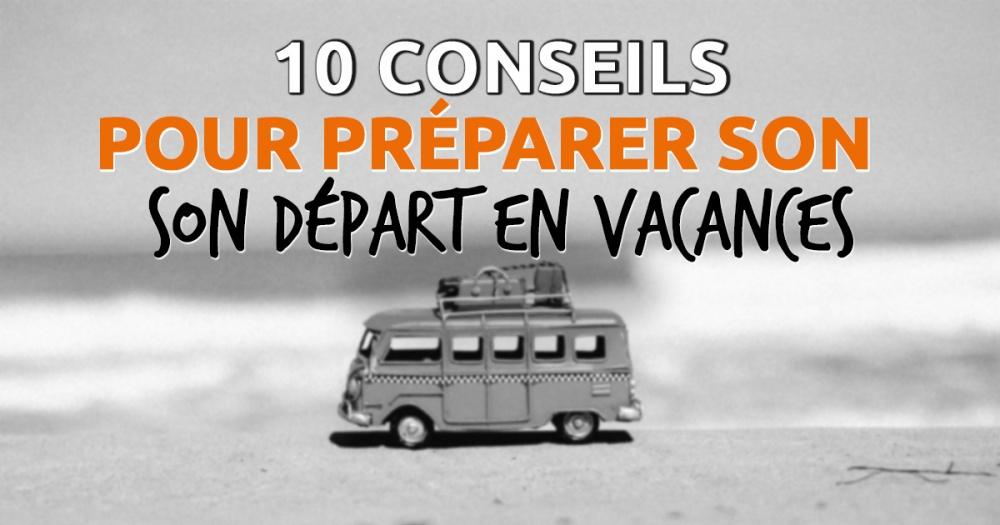 10 Conseils Pour Bien Prparer Sa Voiture Avant Un Dpart