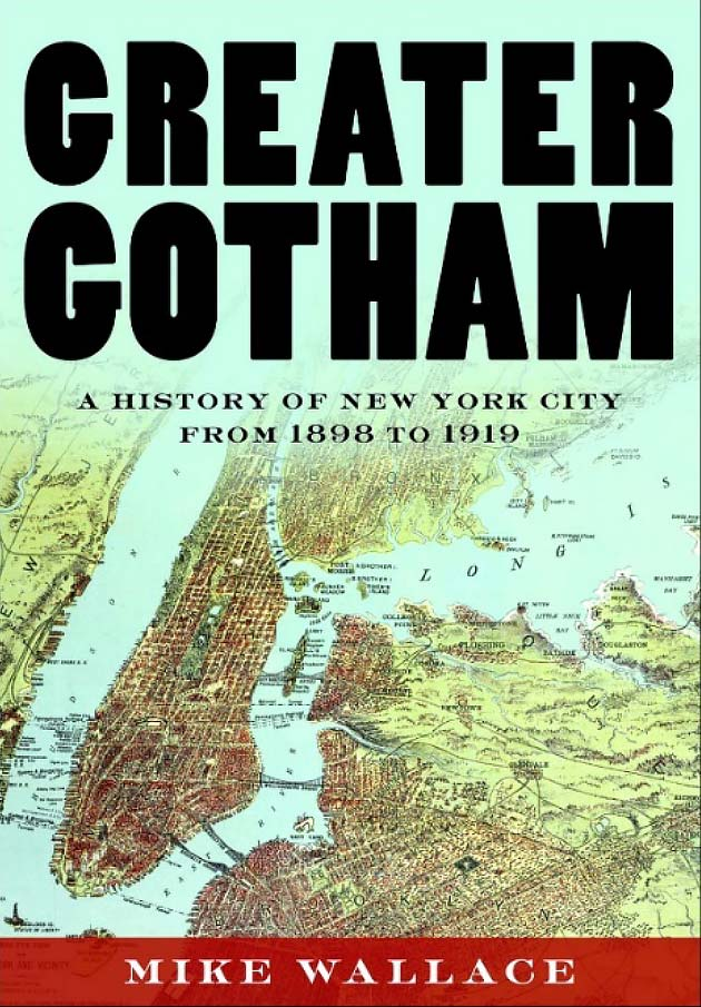 Book, GREATER GOTHAM: A History of New York City from 1898 to 1919