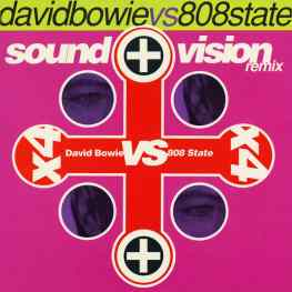 Sound And Vision (David Bowie vs 808 State remix) cover artwork