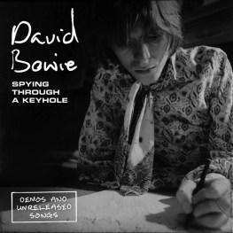 David Bowie –Spying Through A Keyhole box set cover