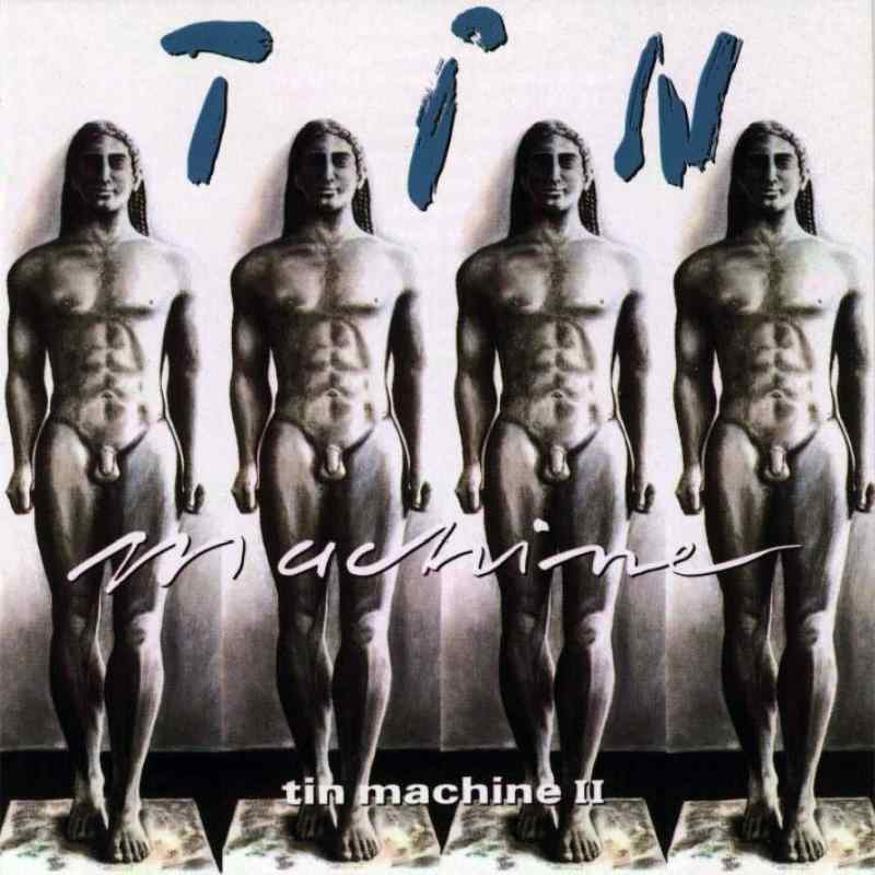 Tin Machine II album cover