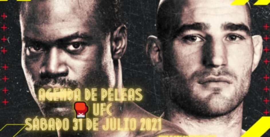 Agenda de Peleas 🥊 UFC Sábado 31 de Julio 2021