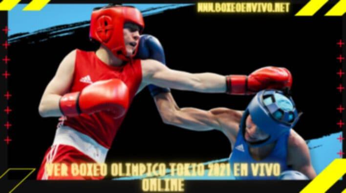 Ver Boxeo Olimpico Tokio 2021 en Vivo Online