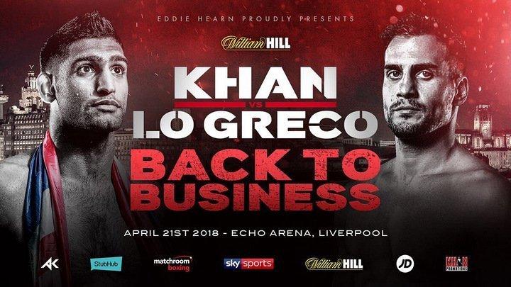 Khan vs Lo Greco – April 21 – Liverpool