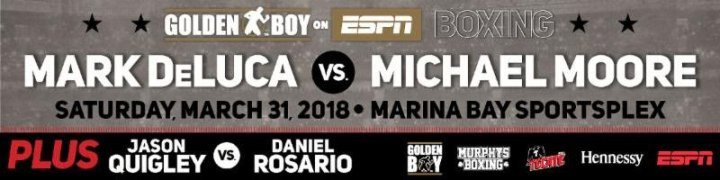 DeLuca vs. Moore - March 31 - Quincy, Mass @ Quincy, Mass | Quincy | Massachusetts | United States