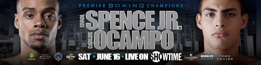 Spence Jr vs Ocampo – June 16 – Frisco, Texas