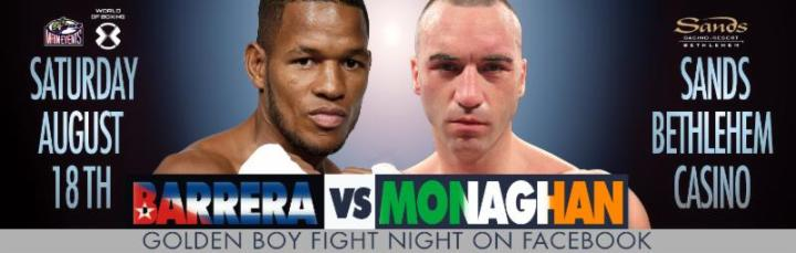 Barrera vs  Monaghan  - Postponed! @ Pennsylvania | Pennsylvania | United States