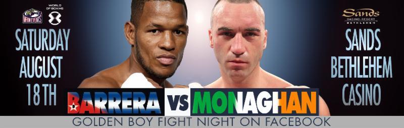 Barrera vs  Monaghan  – Postponed!