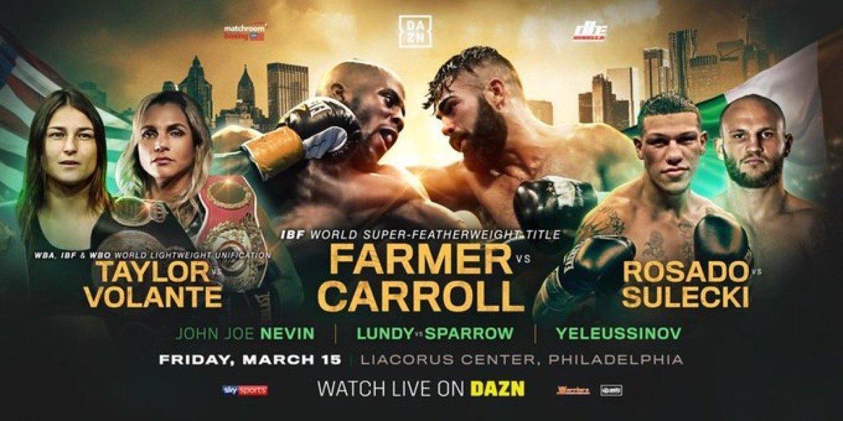 Farmer vs Carroll - March 15 -  DAZN / SKY @ Liacouras Center in Philadelphia | Philadelphia | Pennsylvania | United States