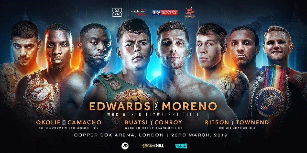 Edwards vs Moreno - March 23 - DAZN / SKY @  Copper Box Arena | United Kingdom
