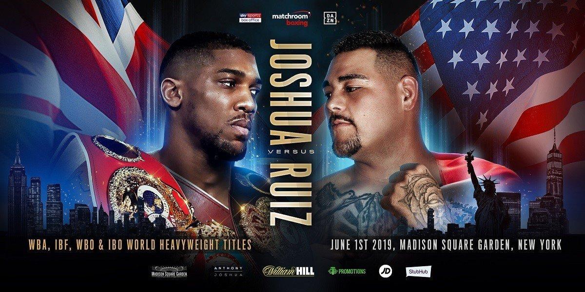 AJ Joshua vs  Ruiz - June 1 - DAZN, SKY Sports @ Madison Square Garden in New York | New York | New York | United States