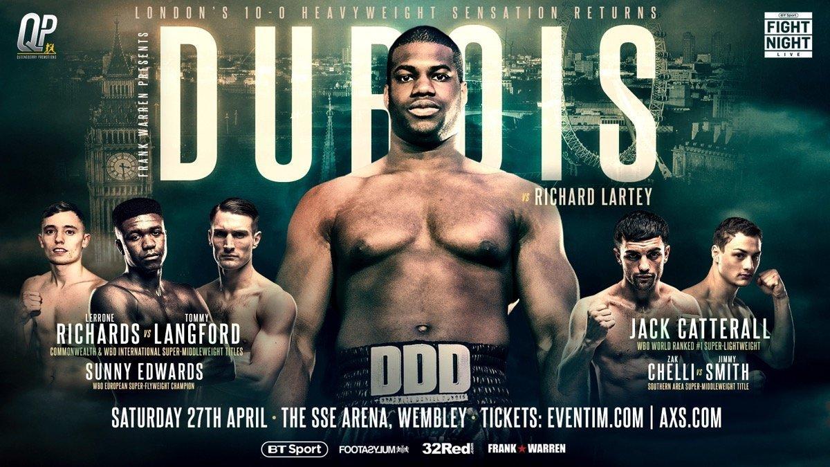 Dubois vs Lartey - April 27 - BT Sport @ SSE Arena, Wembley, | England | United Kingdom