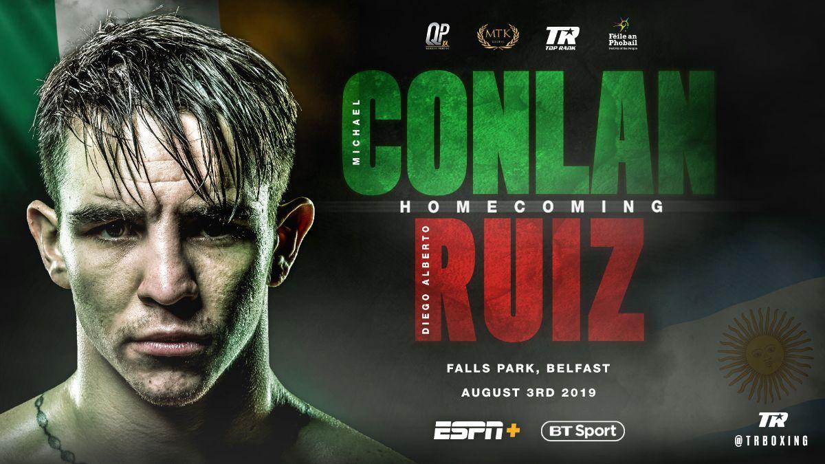Conlan vs Ruiz - August 3 - ESPN+ @ Féile an Phobail festiva   Northern Ireland   United Kingdom