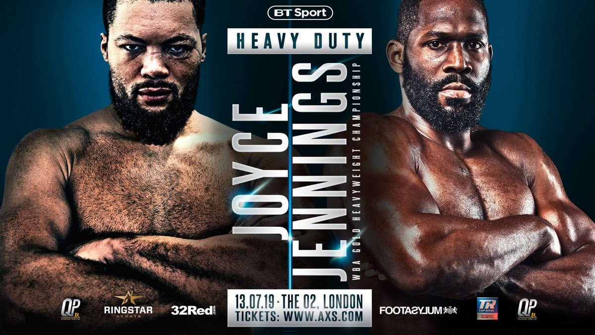 Joyce vs Jennings - July 13 - BT Sport, ESPN+ @ The O2, London | England | United Kingdom