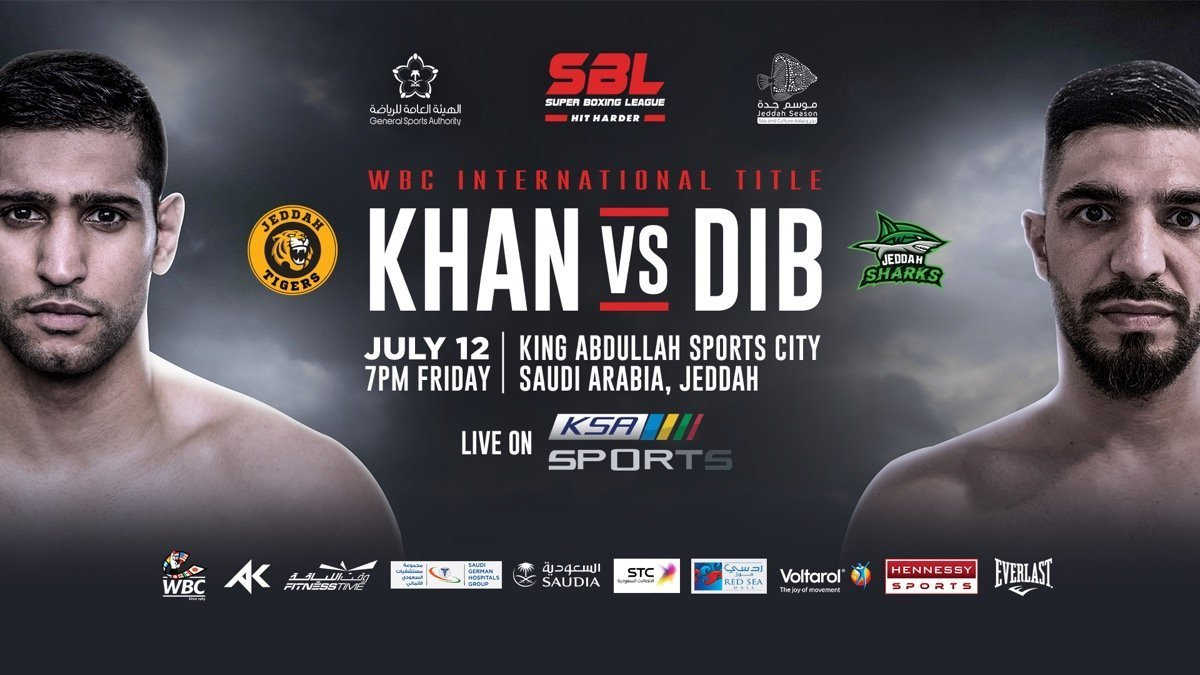 Khan vs  Dib - July 12 - Channel 5 @ King Abdullah Sports City in Jeddah | Jeddah | Makkah Province | Saudi Arabia