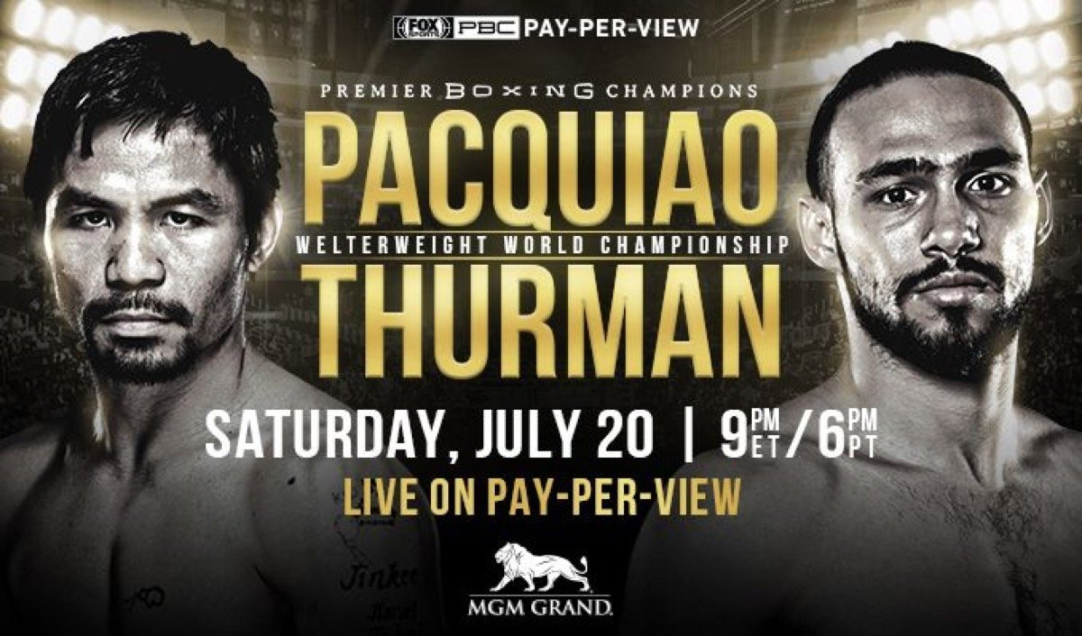 Pacquiao vs Thurman - July 20 - FOX PPV @ The MGM Grand in Las Vegas | Las Vegas | Nevada | United States