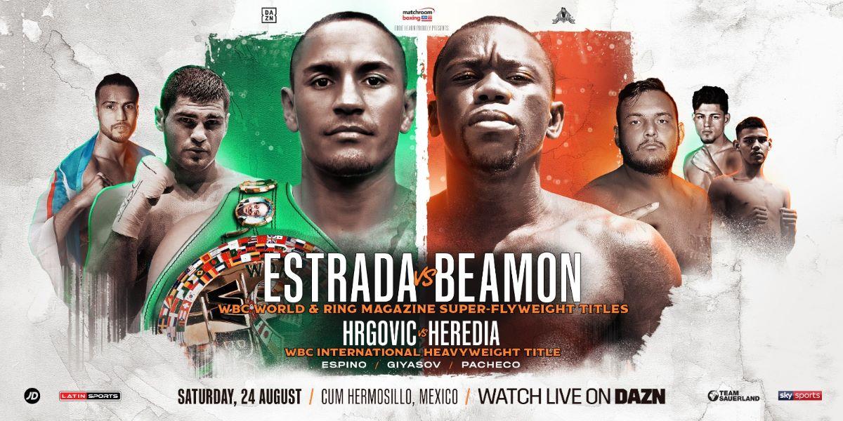 Estrada  vs  Beamon  -  August 24  - DAZN @ Centro de Usos Multiples in Hermosillo, Mexico   Hermosillo   Sonora   Mexico