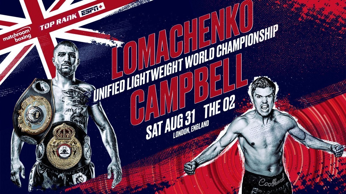 Lomachenko vs Campbell - August 31 - ESPN+ @ O2 London | England | United Kingdom