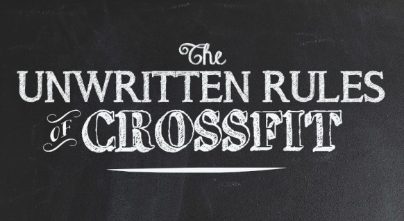 The Unwritten Rules Of CrossFit