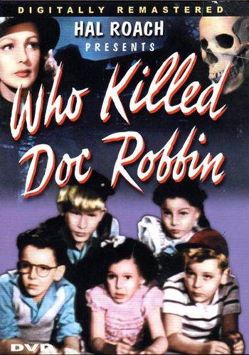 BoyActors - Who Killed Doc Robbin? (1948)
