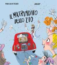 """""""Il matrimonio dello zio - Fiengo/Not"""". Casa editrice Lo Stampatello. Lingua italiana"""