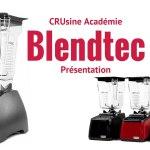 Blender Blendtec : conseils d'achat et guides de prix