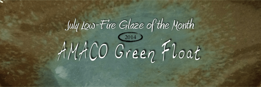 Green Float, Low-Fire Glaze of the Month