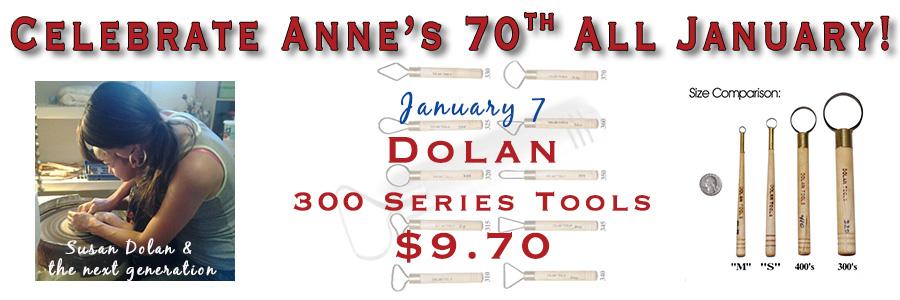 Anne's 70th - Dolan 300 Series Tools