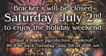 Closed on July 2nd for Independence Day Weekend
